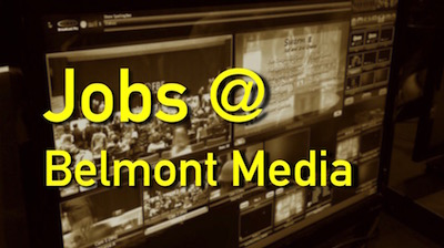 Job Opportunity at BMC   Belmont Media Center